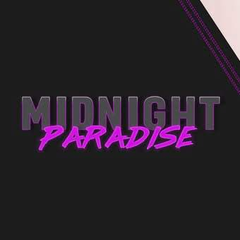 Midnight Paradise (18+)