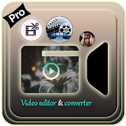 Video Editor and Converter Pro