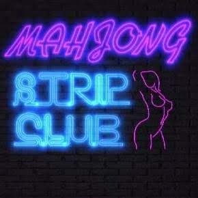 Mahjong Strip Club (18+)